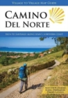 Camino del Norte : Irun to Santiago along Spain's Northern Coast - Book