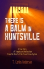 There Is a Balm in Huntsville - eBook