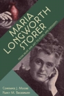 Maria Longworth Storer - From Music and Art to Popes and Presidents - Book