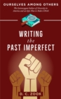 Writing the Past Imperfect - eBook