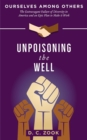 Unpoisoning the Well - eBook