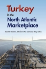 Turkey in the North Atlantic Marketplace - Book