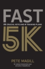 Fast 5K : 25 Crucial Keys and 4 Training Plans - eBook