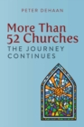 More Than 52 Churches : The Journey Continues - eBook