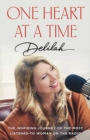 Once Heart At A Time : The Inspiring Journey of the Most Listened-To Woman on the Radio - Book