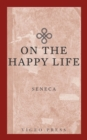 On The Happy Life - eBook
