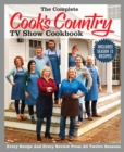 The Complete Cook's Country TV Show Cookbook Season 12 : Every Recipe and Every Review from all Twelve Seasons - eBook
