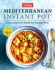 Mediterranean Instant Pot : Easy, Inspired Meals for Eating Well - Book