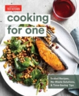 Cooking for One : Scaled Recipes, No-Waste Solutions, and Time-Saving Tips for Cooking for Yourself - Book