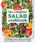 The Complete Book of Salads : A Fresh Guide with 200+ Vibrant Recipes - Book