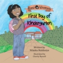 Riana's Adventures - First Day of Kindergarten - eBook
