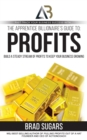 The Apprentice Billionaire's Guide to Profits : Build a Steady Stream of Profits to Keep Your Business Growing - eBook