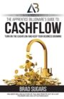 The Apprentice Billionaire's Guide to Cashflow : Turn on the Cashflow and Keep Your Business Booming - Book