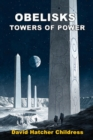 Obelisks : Towers of Power - Book