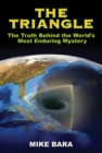 The Triangle : The Truth Behind the World's Most Enduring Mystery - Book