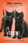 THEM! : A Story in Five Parts - eBook