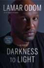 Darkness to Light : A Memoir - Book