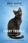 Fanny Trouble : A Short Story - eBook