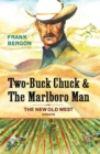 Two-Buck Chuck & The Marlboro Man : The New Old West - eBook
