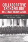 Collaborative Archaeology at Stewart Indian School - eBook