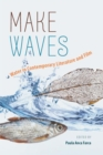 Make Waves : Water in Contemporary Literature and Film - eBook