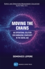 Moving the Chains : An Operational Solution for Embracing Complexity in the Digital Age - eBook