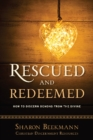 Rescued and Redeemed : How to Discern Demons from the Divine - Book