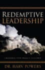 Redemptive Leadership : Unleashing Your Greatest Influence - Book