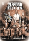 ROUGH RIDERS: LOCK STOCK AND BARREL, THE COMPLETE SERIES HC - Book