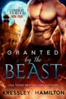 Granted by the Beast - eBook