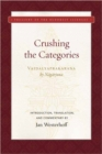 Crushing the Categories  (Vaidalyaprakarana) - Book