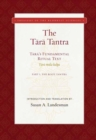 The Tara Tantra : Tara's Fundamental Ritual Text. Tara-Mula-Kalpa - Book