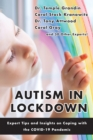 Autism in Lockdown : Expert Tips and Insights on Coping with the COVID-19 Pandemic - eBook