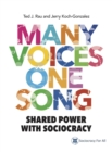 Many Voices One Song : Shared Power With Sociocracy - eBook