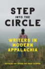 Step into the Circle : Writers in Modern Appalachia - eBook