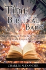 Time and the Biblical Bang : The One Biblical Story from Perspectives of God's Eternal Nowness - eBook