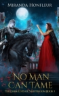 No Man Can Tame - eBook