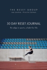 30 Day Reset Journal : An Edge in Sports, A Habit for Life - Book