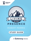 Living in His Presence Study Guide - eBook