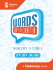 Words: Life or Death Study Guide - eBook