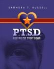 P.T.S.D. : Putting The Story Down - eBook
