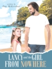 Lancy and the Girl From Nowhere : A Musical Message of Love from the LORD - eBook