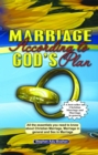 Marriage According to God's Plan : All the essentials you need to know about Christian marriage, marriage in general, and sex in marriage - eBook