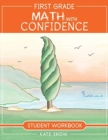 First Grade Math with Confidence Student Workbook - Book