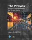 The VR Book : Human-Centered Design for Virtual Reality - Book