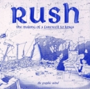 Rush: The Making Of A Farewell To Kings - Book