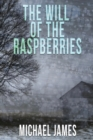 The Will of the Raspberries - eBook