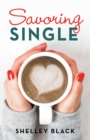 Savoring Single - eBook