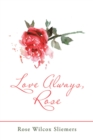 Love Always, Rose - eBook