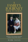 A Family's Journey Back to Union : Reflections on One Family's Celebration of Faith in God and One Another - eBook